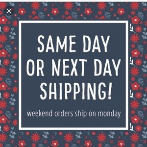 Other - I do same day or next day shipping!